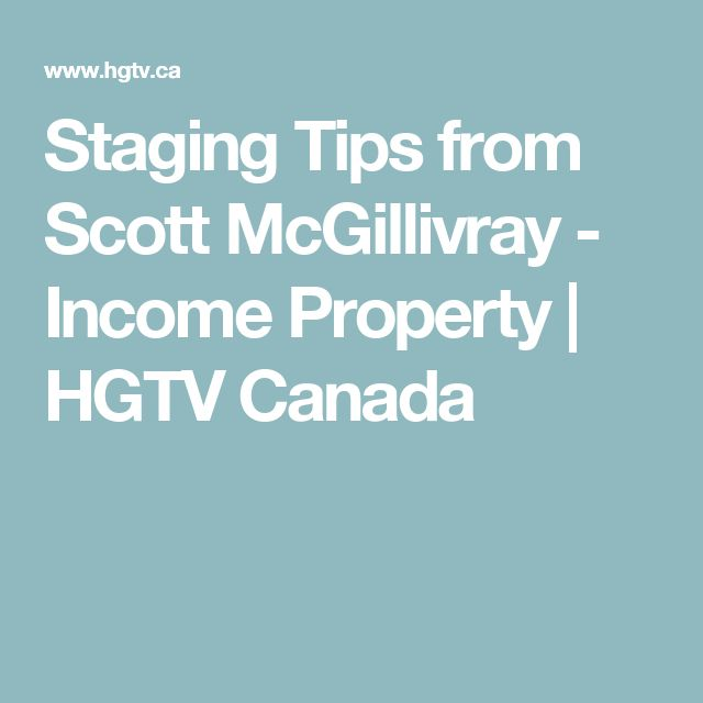 Staging Tips from Scott McGillivray - Income Property | HGTV Canada