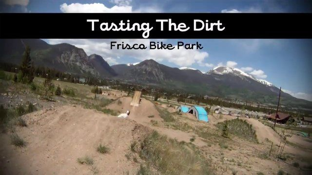 Tasting The Dirt - Mountainboarding Frisco Bike Park - Benton Jackson & Evan Carlson on Vimeo. I love riding here and playing on all the features