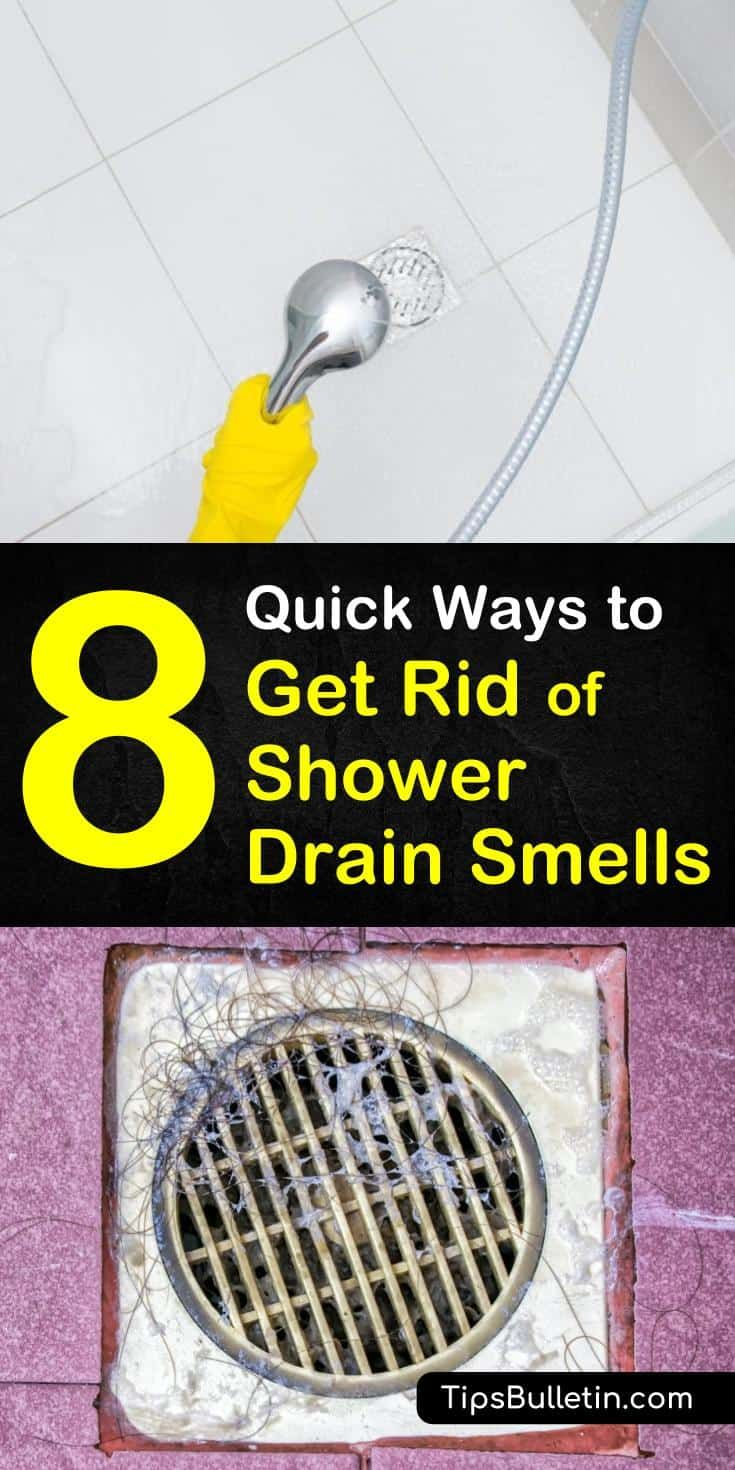 8 Quick Ways To Get Rid Of Shower Drain Smells Shower Drain Smell Shower Drain Bathroom Cleaning Hacks