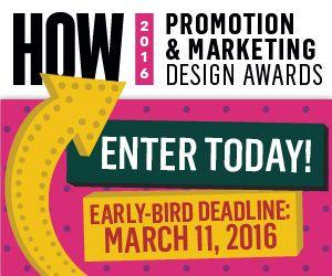 HOW Promotion &  Marketing Design Awards 2016