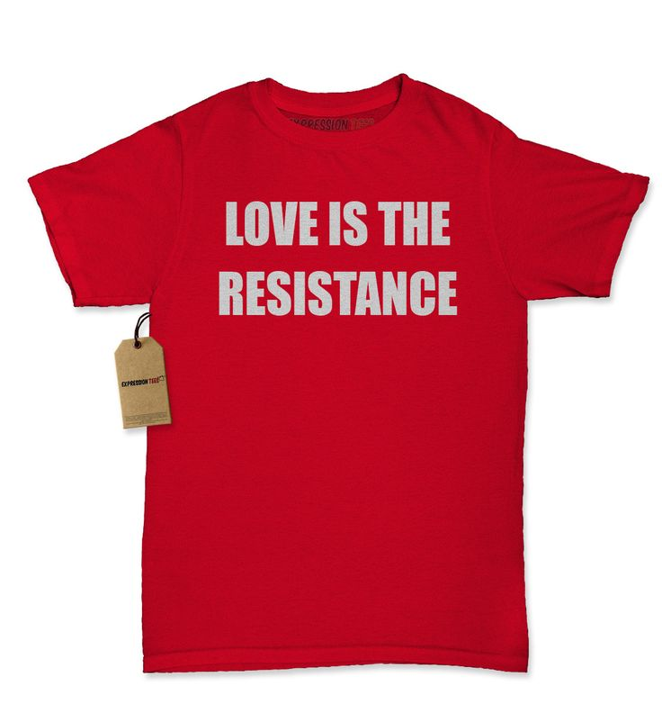 Love Is The Resistance Womens T-shirt