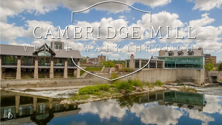 Cambridge Mill Wedding Venue in Galt, Ontario. Here is a video walkthrough in Cambridge Mill from their pavilion, 3 halls, restaurant, Mill Race Park, & more!