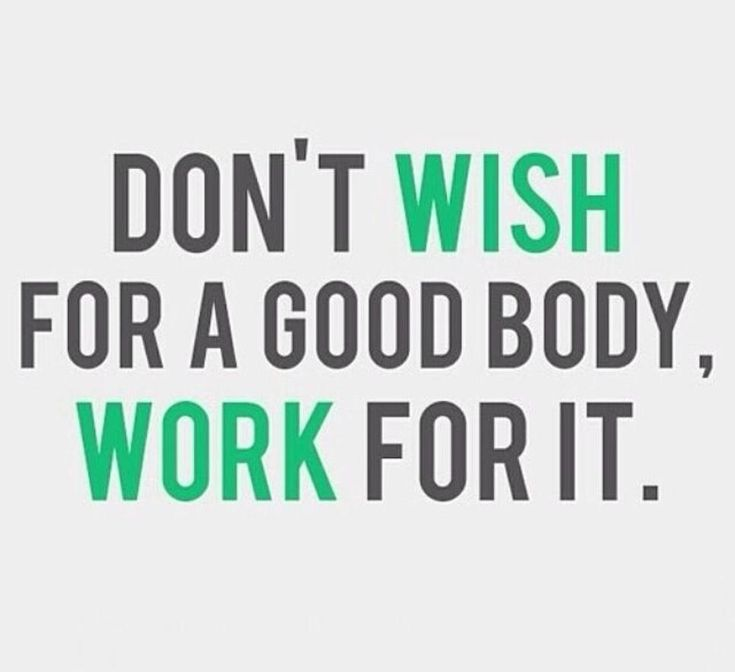 Work for a good body quotes fitness exercise fitness quotes workout quotes exercise quotes