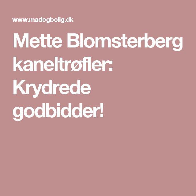 Mette Blomsterberg kaneltrøfler: Krydrede godbidder!