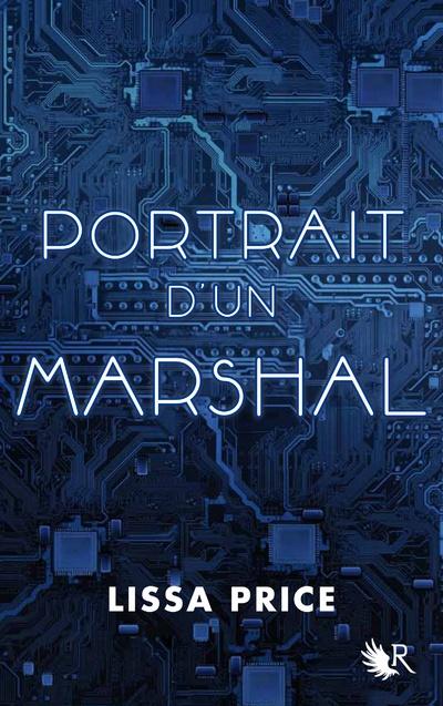 Portrait d'un marshal / Une nouvelle inédite de STARTERS - Lissa PRICE. Les Enders sont-ils tous mauvais ? Pas vraiment… Alors pas d'hésitation, glissez-vous dans la peau de l'un d'entre eux !