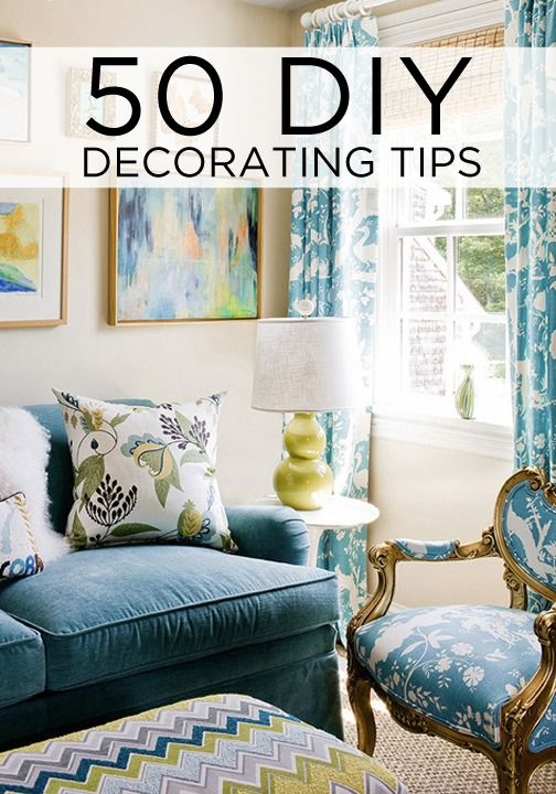 50 DIY home decorating tips every girl should know to style the home of her dreams.