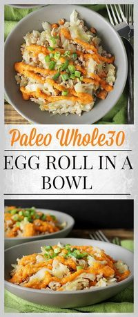 Paleo Whole30 Egg Roll in a Bowl- easy, full of veggies, and delicious! Gluten free, dairy free, and healthy!