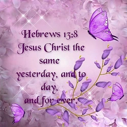 ❤️️️️Bible verses ~ Hebrews 13:8