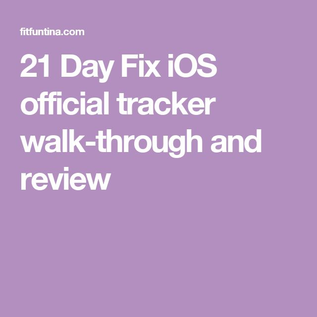 21 Day Fix iOS official tracker walk-through and review