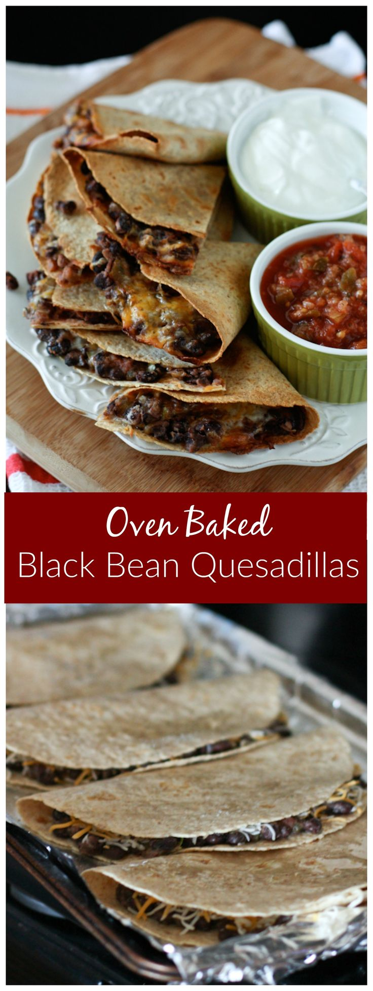 Oven baked Black Bean and Cheese Quesadillas make a great option for family dinner on a busy night, or when you need to cook for a crowd!