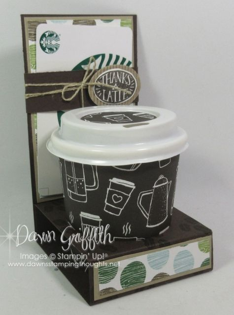 Mini Coffee Cup & Gift Card holder by Dawn Griffith all the details on this project plus a video are posted on my blog www.Dawnsstampingthoughts.net