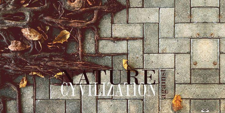 Natura przeciwko cywilizacji | Floral