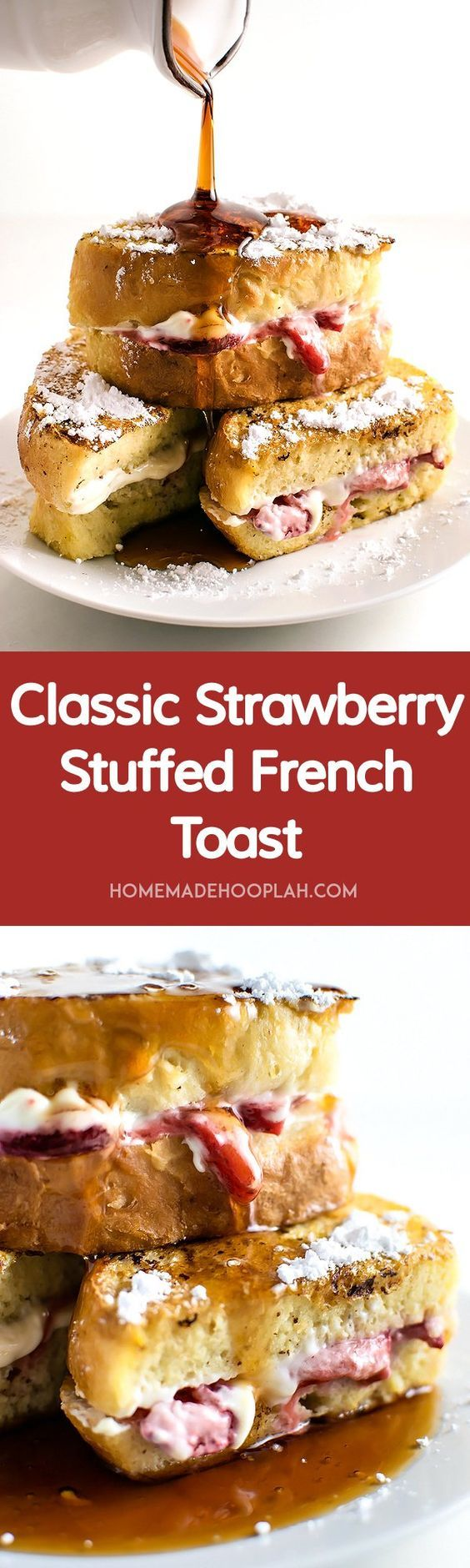 Classic Strawberry Stuffed French Toast! Vanilla and cinnamon french toast stuffed with sweet cream cheese filling and sugar coated strawberries. The classic indulgent breakfast! | HomemadeHooplah.com