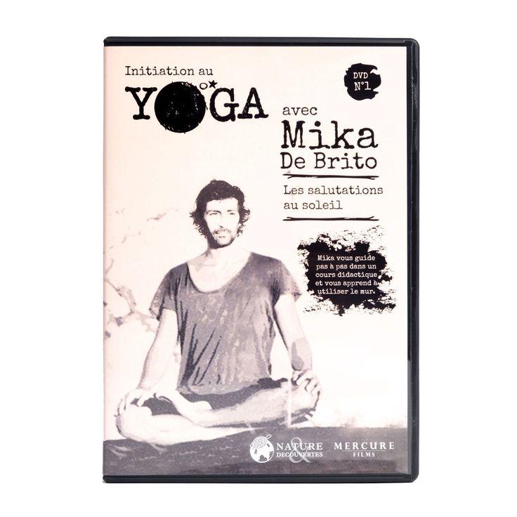Initiation au yoga avec Mika De Brito - Le DVD idéal pour s'initier au yoga - 14,95 €