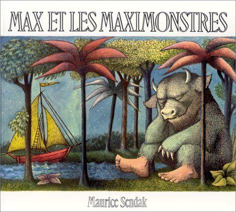 """""""Max et les Maximonstres"""" de Maurice Sendak. Un classique qu'il faudrait lire et relire à ses enfants. Un livre qui fait déculpabiliser les colères, qui parle des angoisses et des peurs profondes, sans jugement ni mièvrerie, et qui rend même plus fort quand on le referme, c'est magique, non?"""