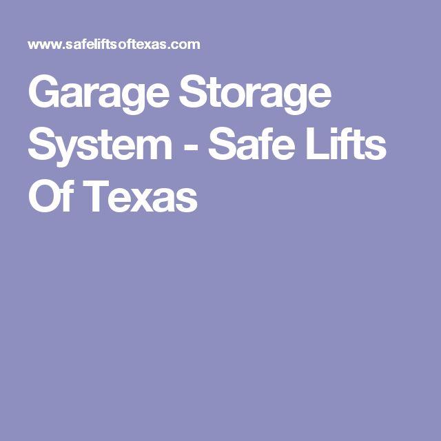 Garage Storage System - Safe Lifts Of Texas