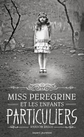 Club de lecture d'octobre 2014 : Miss Peregrine et les Enfants Particuliers