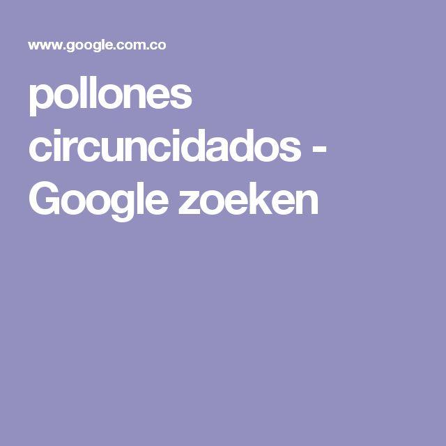 pollones circuncidados - Google zoeken
