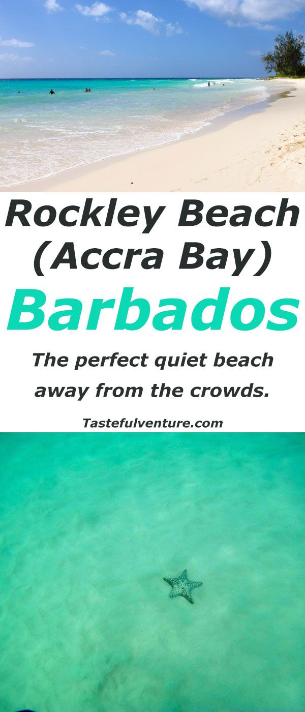 Rockley Beach (Accra Bay) Barbados, One of the most beautiful quiet beaches in Barbados! | by Tastefulventure.com