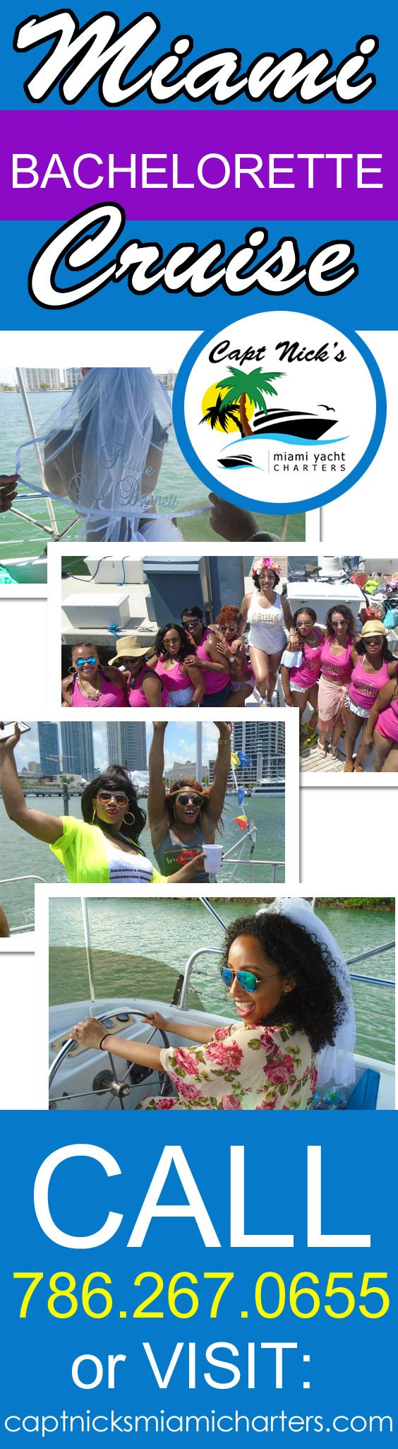 Celebrate Bachelorette Party in Style - Cruising Miami. More Info: http://www.captnicksmiamicharters.com OR Call 786.267.0655