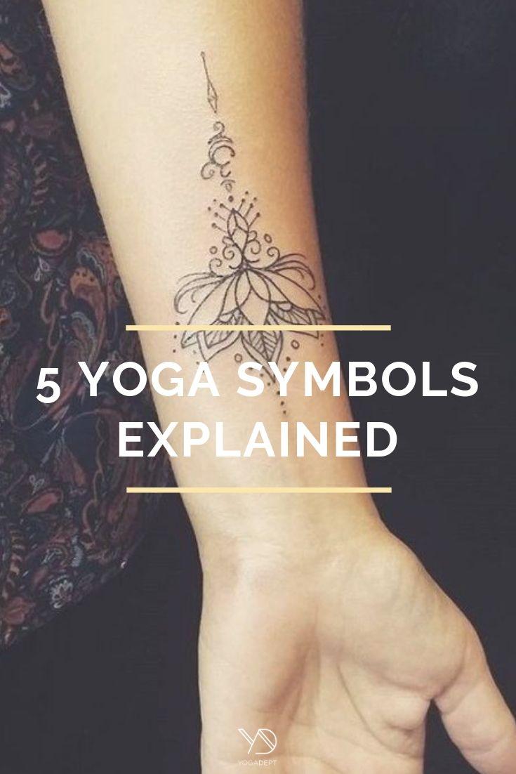 5 Yoga Symbols Explained To Deepen Your Spiritual Journey Yoga Tattoos Yoga Symbols Tattoos