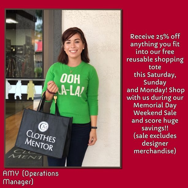 Shop with us this Saturday, Sunday and Monday! We'll be giving each of our lovely customers a reusable Clothes Mentor shopping tote. You'll receive 25% off everything you can fit into the tote (excluding designer merchandise)!! Thank you Amy for modeling! 😘 . . #savings #memorialday #weekendsale #discounts #savebig #stockup #memorialdaysale #save #shopoursale #saleday #weekend #saturdayshopping #saturdayfun #sundayfunday #monday