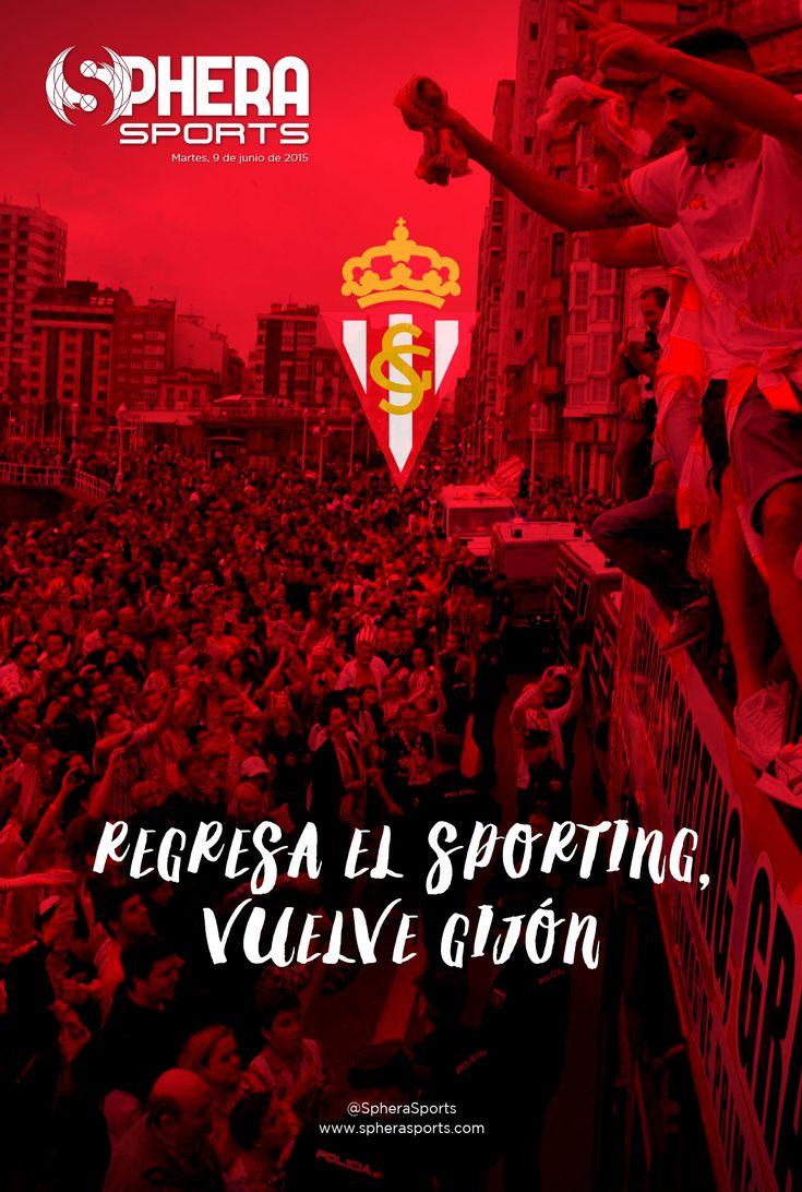 Regresa el Sporting, vuelve Gijón