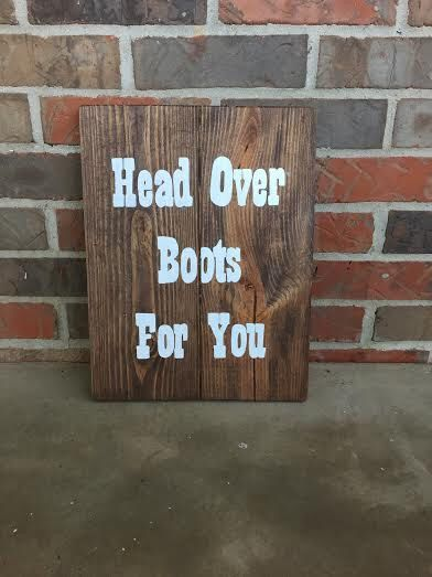 Head Over Boots For You / Wood Sign / Country Music / Rustic Decor / Jon Pardi / Wall Art / Home Decor / Pallet Sign / Stained art by TheRusticWillow25 on Etsy https://www.etsy.com/listing/254925125/head-over-boots-for-you-wood-sign