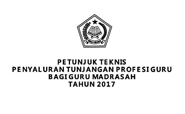 Download Gratis dan Lengkap dibahasJuknis Penyaluran TPG (Tunjangan Profesi Guru) Madrasah Tahun 2017 dalam Format PDF DISINI  Juknis Penyaluran TPG Guru Madrasah 2017 PDF  Petunjuk Teknis Penyaluran Tunjangan Profesi Guru Bagi Guru Madrasah Tahun 2017 dari Keputusan Dirjen Pendis Nomor 7394 Tahun 2016 tentang Petunjuk Teknis Penyaluran Tunjangan Profesi Guru Bagi Guru Madrasah Tahun 2017. Selamat MembacaPengertian Tunjangan Profesi Guru Tunjangan Profesi Guru adalah tunjangan yang diberikan…