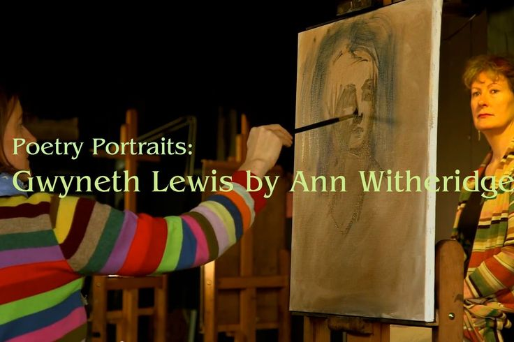 Poetry Portraits: Gwyneth Lewis by Ann Witheridge ~ Youtube