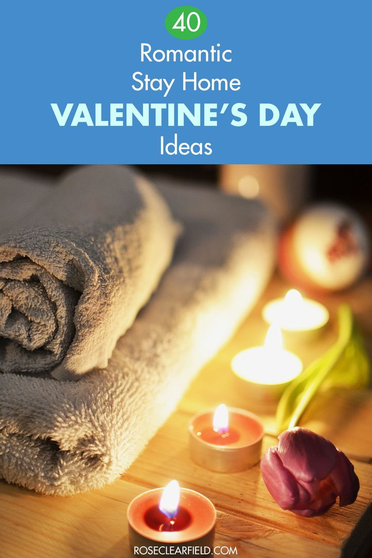 40 Romantic StayHome Valentine's Day Ideas in 2020