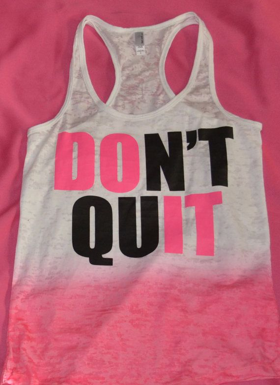 Don't quit do it ombre workout tank.