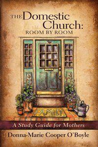 Raising (& Teaching) Little Saints | Catholic Homeschooling and Traditional Catholic: Domestic Church: Room by Room - Sacramentals
