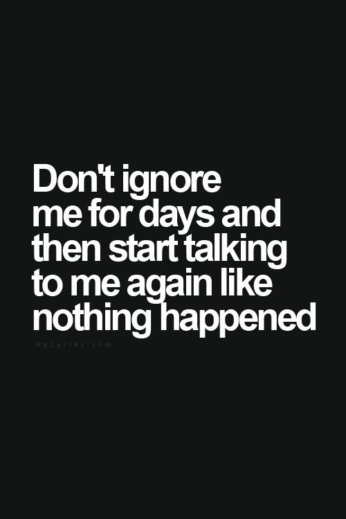 Sad Love Quotes Dont Ignore Me Quotes Time Quotes Love
