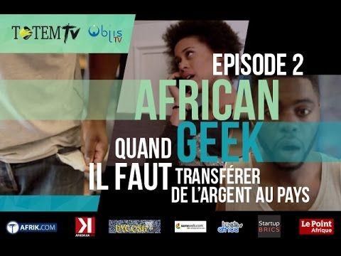 « Transfert d'argent », web-série African Geek, épisode 2