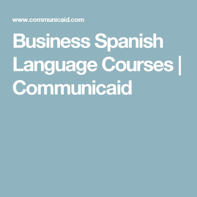 Business Spanish Language Courses | Communicaid