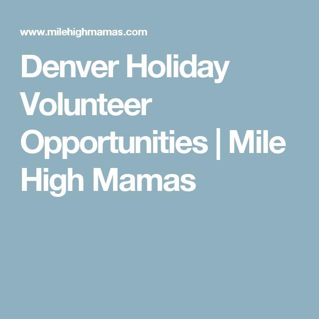 Denver Holiday Volunteer Opportunities | Mile High Mamas