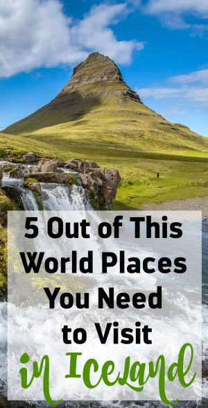 5 Places That Should Be on Your ICELAND Bucket List