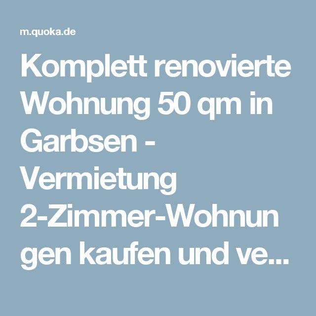 Komplett renovierte Wohnung 50 qm in Garbsen - Vermietung 2-Zimmer-Wohnungen kaufen und verkaufen über private Kleinanzeigen