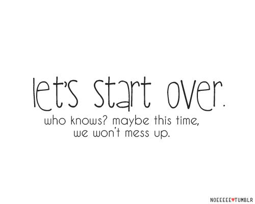 beginning again in a relationship quotes