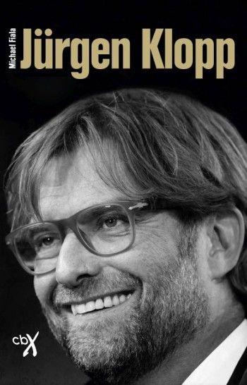 Buchvorstellung: Jürgen Klopp – Wie Jürgen Klopp zur Kultfigur des deutschen Fußballs wurde plus Gewinnspiel