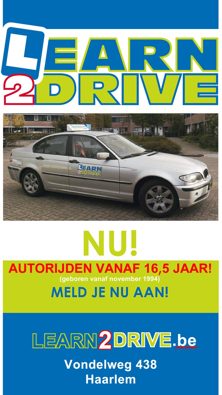 Autorijden va 16.5 jaar. Meld je nu aan! Learn2drive. Vondelweg 438 #Haarlem www.learn2drive.be