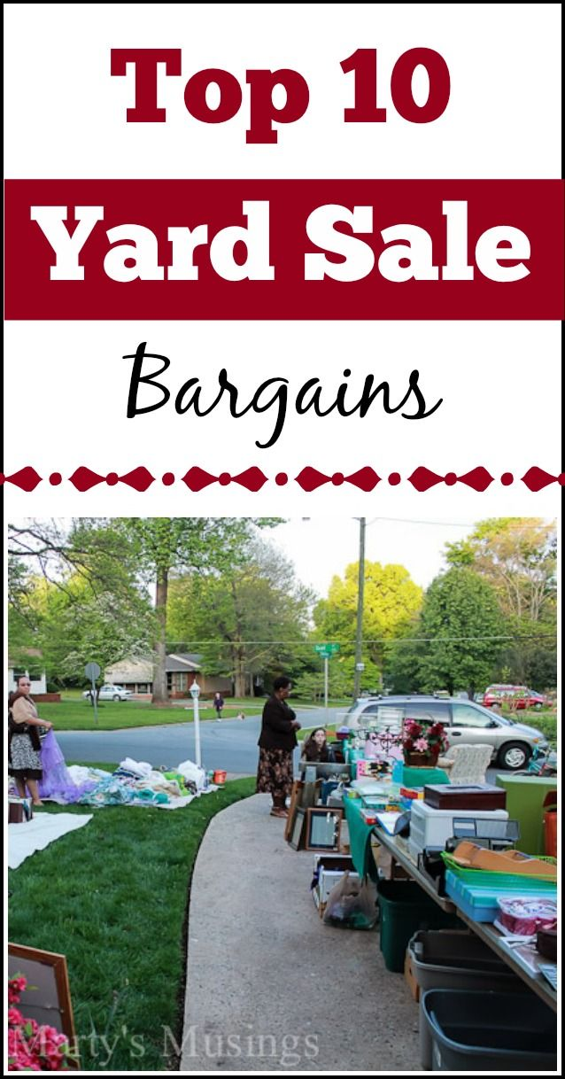 This list of top 10 yard sale bargains from Marty's Musings is a must have for knowing what to look for as you shop yard and garage sales, thrift stores and craigslist. Includes decor, clothes, furniture, seasonal and more!