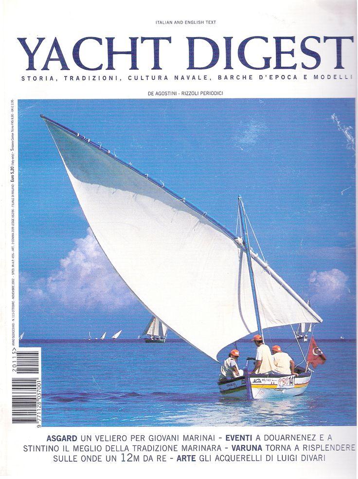 Nous faisons fièrement la Une de la très célèbre revue : YACHT DIGEST - Storia, Tradizioni, Cultura navale, Barche d'epoca é modelli Edité par DE AGOSTINI - RIZZOLI Que le drapeau tunisien flotte à jamais !