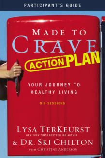 Dr. Chilton's newest release with Lysa TerKeurst - Made to Crave Action Plan