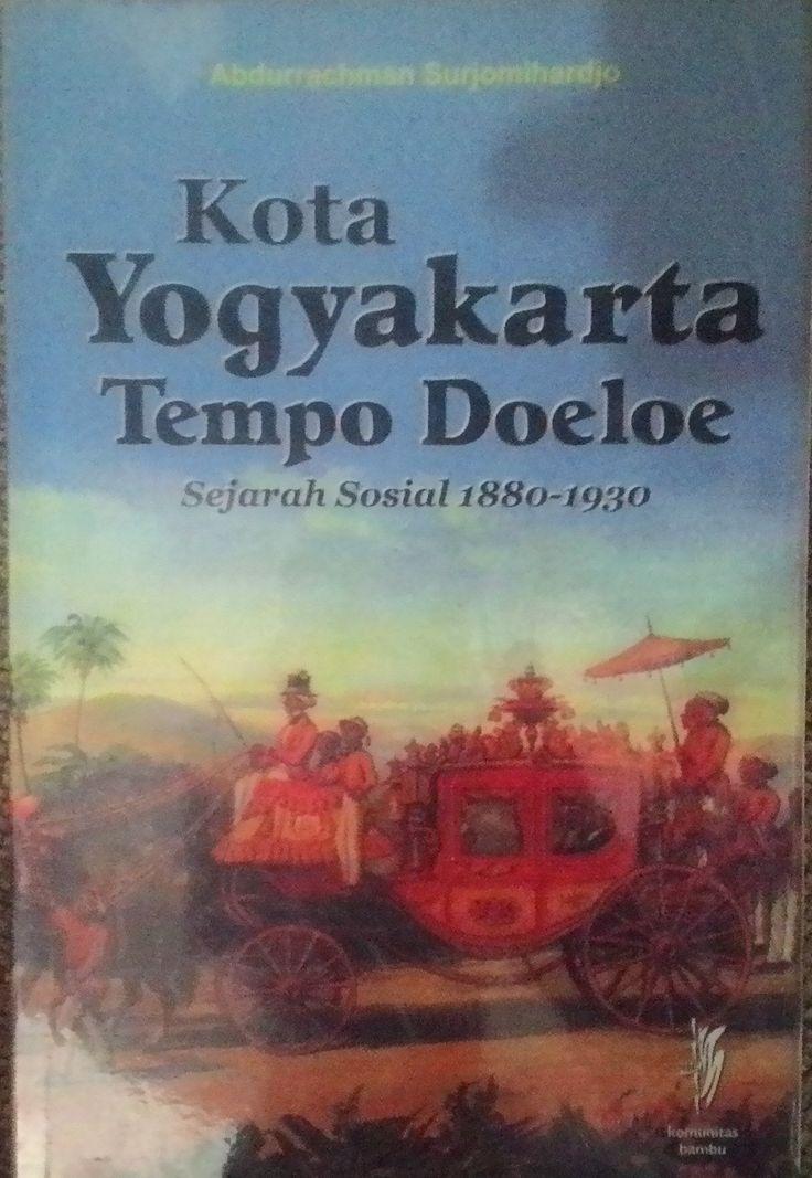 """Kota Yogyakarta Tempo Doeloe"" Abdurrachman Surjomihardjo #buku #sewabuku #perpustakaan"
