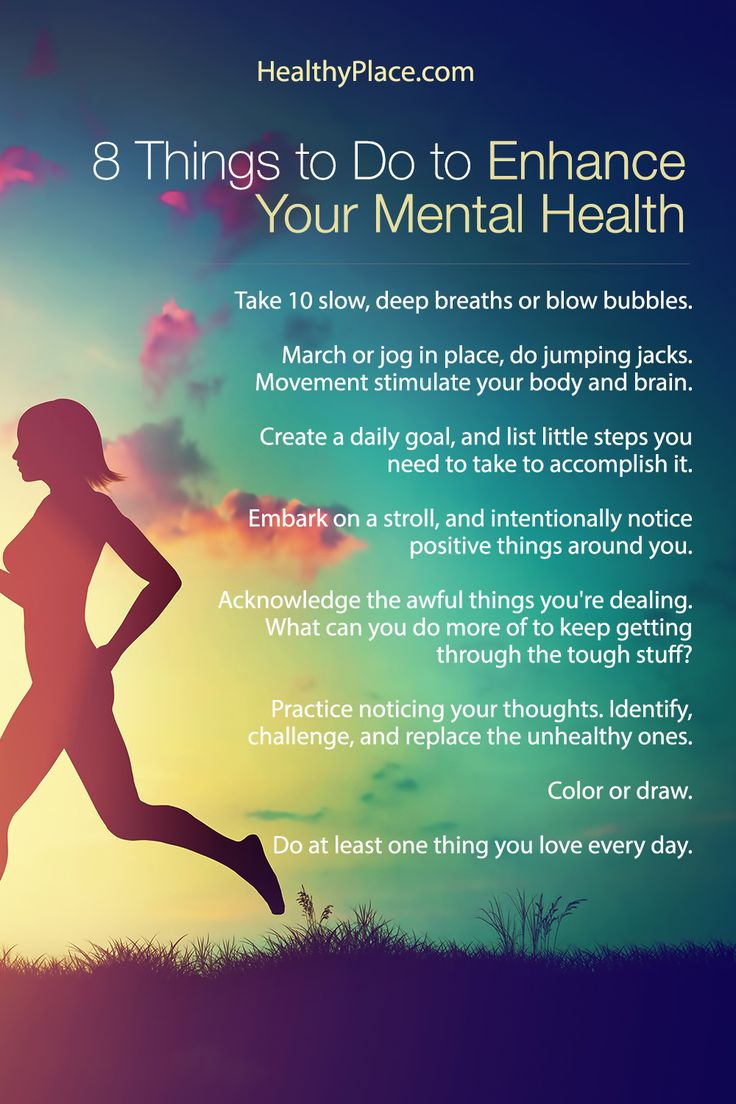 """""""Is it possible to enhance your mental health with every day actions? Learn 8 things you can do every day to enhance your mental health."""" www.HealthyPlace.com"""