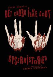 http://www.arnoldbusck.dk/boeger/paedagogik-boern-og-foraeldre/det-ender-ikke-godt-6-gyserhistorier