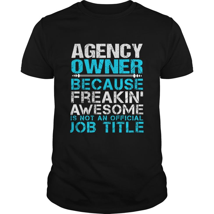 AGENCY-OWNERAGENCY-OWNER***How to ? 1. Select color 2. Click the ADD TO CART button 3. Select your Preferred Size Quantity and Color 4. CHECKOUT!   If You dont like this shirt you can use the SEARCH BOX and find the Custom Shirt with your Name!!job title