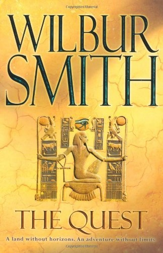 The Quest (Egyptian Novels) by Wilbur Smith,